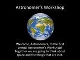 Astronomer's Workshop