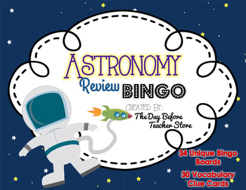 Astronomy Bingo - Science Vocab Terms for Space, Solar System, Universe
