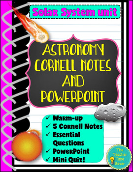 Astronomy Bundle- Solar System Unit (Cornell Notes and PowerPoint)