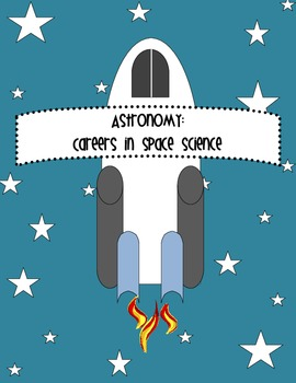 Astronomy: Careers in Space