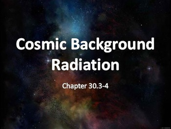 Astronomy: Cosmic Background Radiation and Structure of the Universe