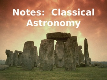 Astronomy Lecture Notes: Classical Astronomy