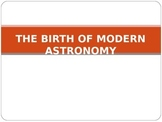 Astronomy Lecture Notes: The Birth of Modern Astronomy