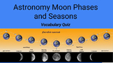 Astronomy Moon Phases and Seasons Terms Quiz