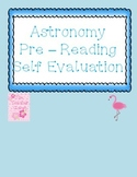 Astronomy Pre - Reading Self Evaluation