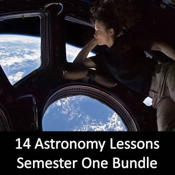 Astronomy Semester One Bundle (14 Lessons)