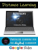 Astronomy/Solar System Interactive Notebook & Google Slides *Distance Learning*