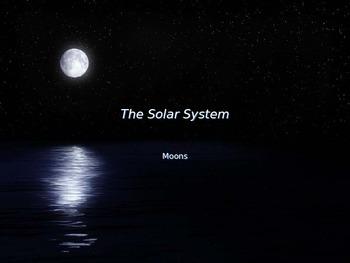Astronomy - Solar System - The Moon -  (POWERPOINT)
