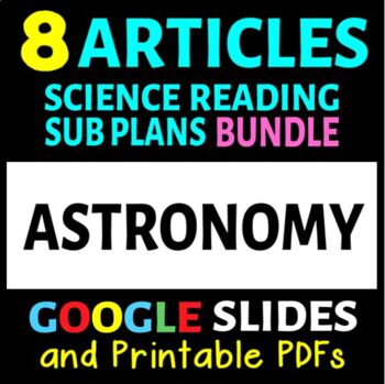 Astronomy / Space Articles - 6 Pack Bundle (Science Sub Plans or Activities)