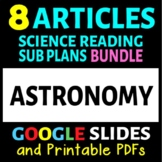 Astronomy / Space Articles - 8 Pack Bundle (Science Sub Plans or Activities)