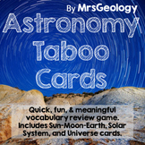 Astronomy Taboo Cards (Vocabulary Game)