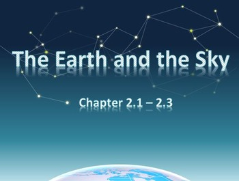 Astronomy: The Earth and the Sky