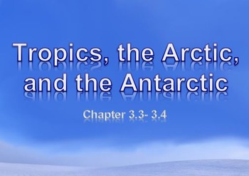 Astronomy: Tropics, the Arctic, and the Antarctic