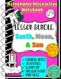 Earth, Moon, and Sun Lesson Bundle- Astronomy, Space Science