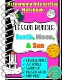 Earth, Moon, & Sun Space Notebook Lesson Bundle