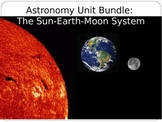 "Astronomy Unit Bundle: ""The Sun-Earth-Moon System"""