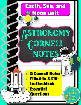 Astronomy Unit Bundle notes: Earth, Moon, & Sun (5 Cornell notes)
