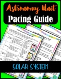 Astronomy Unit Pacing Guide: Solar System
