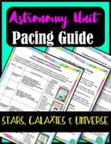 Astronomy Unit: Stars, Galaxies, and the Universe Pacing Guide