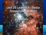 """Astronomy Unit VII Lesson II PowerPoint """"Stellar Temperature and Size"""""""