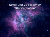 """Astronomy Unit VII Lesson IV PowerPoint """"Star Formation"""""""