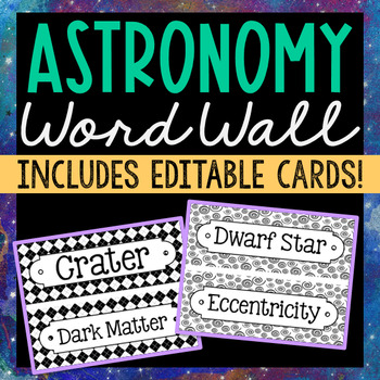 72 Astronomy Science Vocabulary Word Wall Terms with EDITABLE Cards