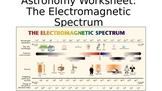 Astronomy Worksheet: The Electromagnetic Spectrum