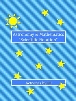 Astronomy and Mathematics Scientific Notation