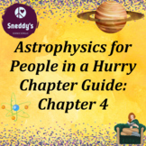 Astrophysics for People in a Hurry Chapter 4 Cross Curricu