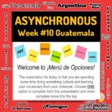 Asynchronous Choice Board #10 - High-Interest Guatemalan C