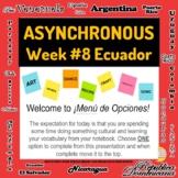 Asynchronous Choice Board #8 - High-Interest Ecuadorian Cu