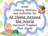 At Home Around the World Literacy Stations for Harcourt Trophies First Grade
