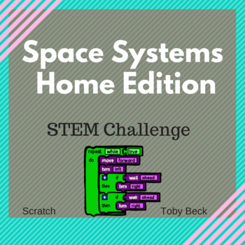 At Home Coding and Design Camp; Space Systems/Scratch/Design Cycle