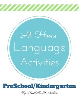 At Home Language Activities PreK/Kindergarten