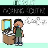 Life Skills-Morning Routine Checklist
