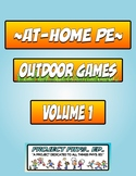 At-Home PE: Outdoor Games Vol. 1