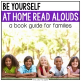 At Home Read Alouds: Be Yourself