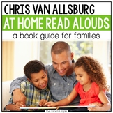 At Home Read Alouds: Chris Van Allsburg
