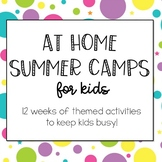 At Home Summer Camps for Kids