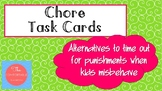 At Home Task Cards: Chores as alternatives to time-out