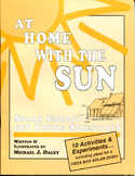 At Home With The Sun: Solar Energy for Young Scientist & Smokeless S'mores