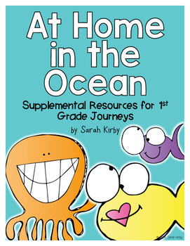 At Home in the Ocean 1st Grade Journeys Supplemental Resources