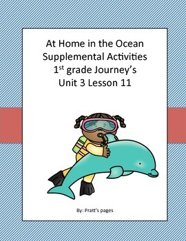 At Home in the Ocean 1st grade Supplemental for Journey's Unit 3 Lesson 11
