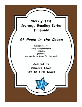 At Home in the Ocean Assessment from the Journeys Reading Series