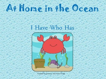 At Home in the Ocean I Have Who Has (Journeys Common Core