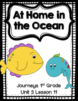 At Home in the Ocean Journeys 1st Grade (Unit 3 Lesson 11)