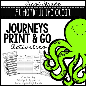 At Home in the Ocean Journeys First Grade Print and Go Activities