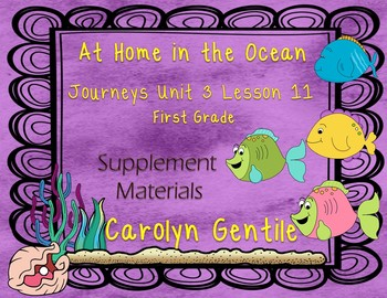 At Home in the Ocean Journeys Unit 3 Lesson 11 First Grade Supplement Activities