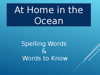 At Home in the Ocean- Lesson 11 Spelling Words & Words to Know!