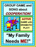 """""""At My House!"""" - Group Game about Families Working Together!"""
